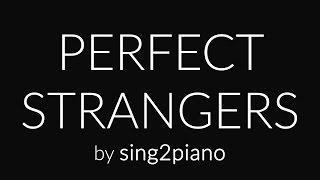 Perfect Strangers (Piano karaoke instrumental) Jonas Blue, JP Cooper