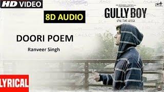 Doori Poem (8D Audio) Gully Boy Full Movie Songs