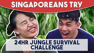 Singaporeans Try: 24 Hour Jungle Survival Challenge