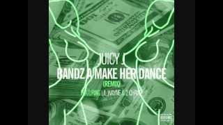 Bands A Make Her Dance (Remix) Juicy J, Lil Wayne, & 2Chainz