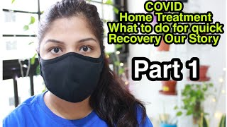 My Mother Is COVID POSITIVE At Home Treatment & Recovery Sharing Our Experience
