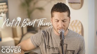 Gambar cover Not A Bad Thing - Justin Timberlake (Boyce Avenue acoustic cover) on Spotify & Apple