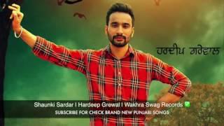 Shaunki Sardar FULL SONG Hardeep Grewal  Taare  Brand New Punjabi Song 2016