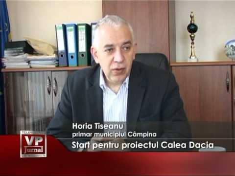Start pentru proiectul Calea Dacia