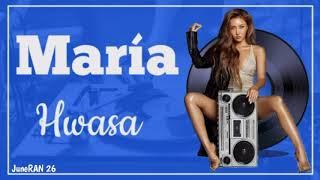 Hwasa (화사) – María (마리아) Lyrics/Lirik (Rom/Ina)