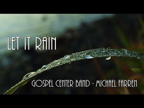 Fais pleuvoir - Let it Rain - Gospel Center Band