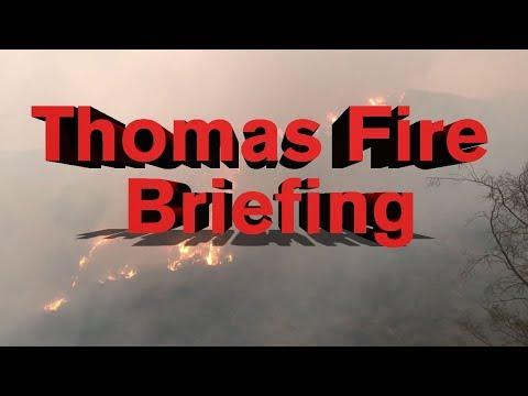 LIVE: Thomas Fire press briefing - 6:00 p.m. 12/14/17