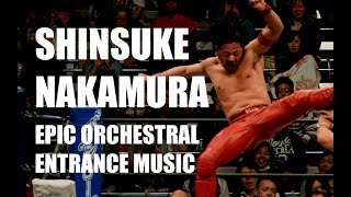 The Rising Sun- Shinsuke Nakamura's Theme (Orchestral Version)