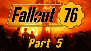 Fallout 76 - Part 5 - The Secret of the Scorched