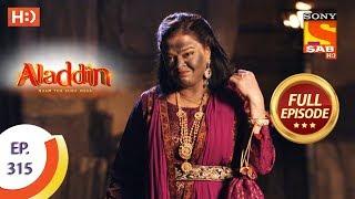Aladdin   Ep 315   Full Episode   30th October, 2019