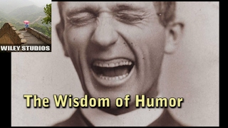 The Wisdom Of Humor - Famous Quotes