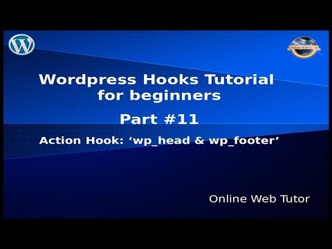 """Wordpress Hooks Tutorial for beginners from scratch #11 Action hook """"wp_head"""" & 'wp_footer'"""