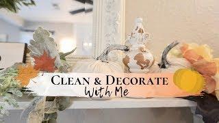 CLEAN AND DECORATE WITH ME | FALL FARMHOUSE DECOR | NEUTRAL FALL IDEAS 2019