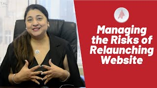Managing the Risks of Relaunching Website