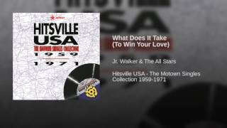What Does It Take (To Win Your Love)