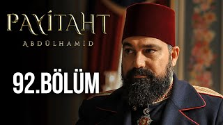 Payitaht Abdulhamid episode 92 with English subtitles Full HD