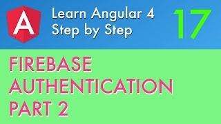 Angular 2 Firebase Authentication part 2 🔥#17 (Login with Google, Email/Password)