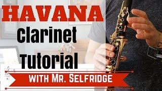 HAVANA Clarinet Tutorial