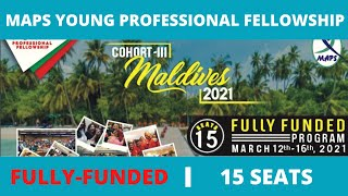 How to Apply for Young Professional Fellowship 2021? One Week in Maldives | Fully Funded