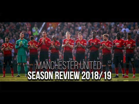 Manchester United – Season Review 2018/19