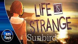 LIFE IS STRANGE GMV || Sunbird by William Henries & Micheal Holborn || Official Trailer Music