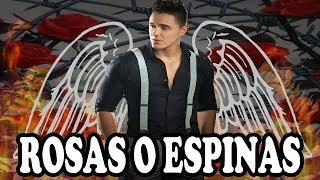 Joey Montana   Rosas O Espinas(LETRA)
