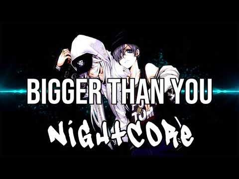 (NIGHTCORE) Bigger Than You (feat. Drake & Quavo) - 2 Chainz