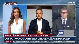 Governador da Bahia fala sobre lockdown de dois dias em todo o estado