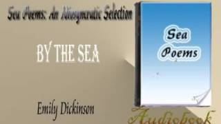 By The Sea Emily Dickinson Audiobook