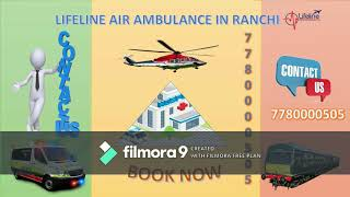 Why Lifeline Air Ambulance in Ranchi Keeps Patient Stabilized?