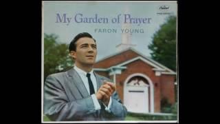 Faron Young -  Beautiful Garden Of Prayer