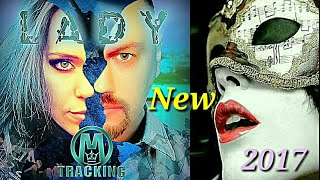 M-TRACKING  - LADY  (2017)  NEW SONG / ITALO DISCO & EURODISCO