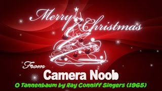 O Tannenbaum by The Ray Conniff Singers (1965)