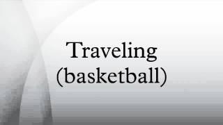 Traveling (basketball)