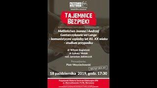 Tajemnice bezpieki: Małżeństwo Jolanta i Andrzej Gontarczykowie vel Lange… TRANSMISJA