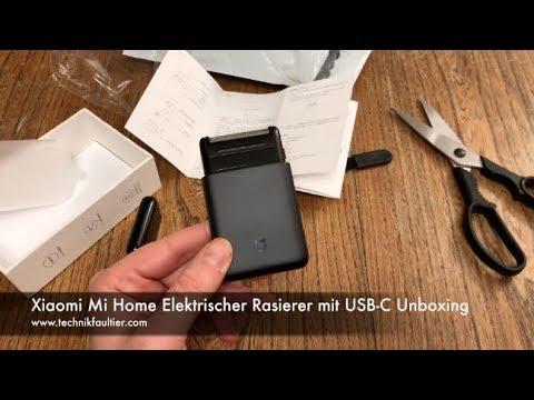 Xiaomi Mi Home Elektrischer Rasierer mit USB-C Unboxing