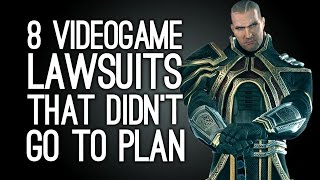 8 Videogame Lawsuits That Didn't Go According to Plan