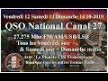Vendredi 12 Octobre 2018 21H00 QSO National du canal 27