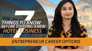 How to start a new Hotel Business? - Entrepreneur careers, Freshersworld
