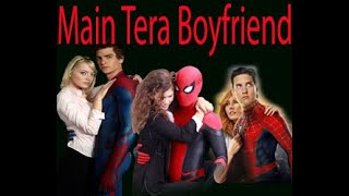 Main Tera Boyfriend Spiderman Version Song\\\\Marvel edits
