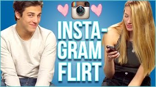 3 Ways to Flirt with your Instagram Crush with Tanner and Kailee