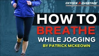How To Breathe While Jogging