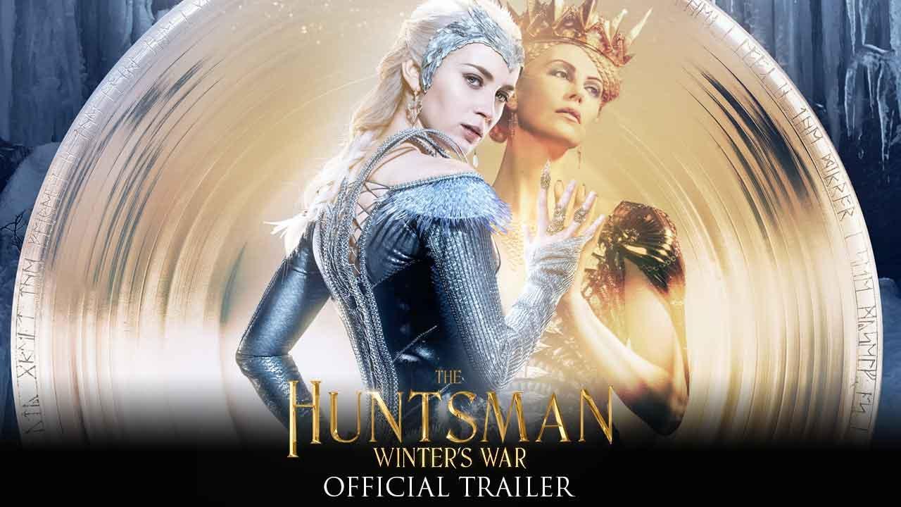 >The Huntsman: Winter's War - Official Trailer (HD)