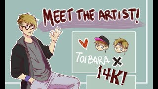 MEET THE ARTIST! (thank you for 14K suscribers!!)