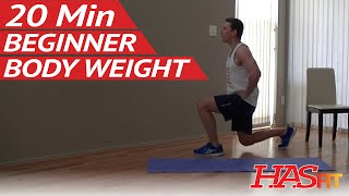 20 Min Beginner Body Weight Workout at Home - Easy Workouts without Weights - Bodyweight Exercises by HASfit