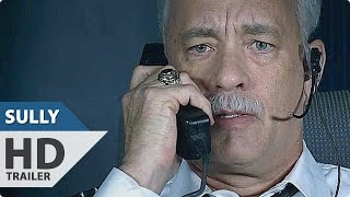 SULLY Trailer Tom Hanks Airplane Crash Drama  2016