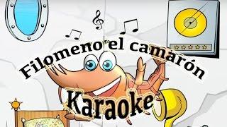 Karaoke Filomeno el camarón