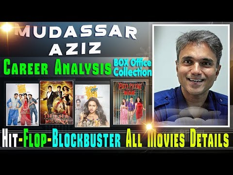 Director Mudassar Aziz Box Office Collection Analysis Hit and Flop Blockbuster All Movies List.