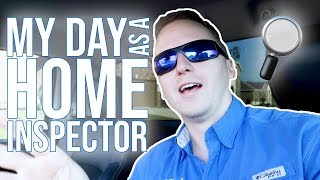 My Day As A Home Inspector