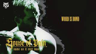 House Of Pain - Word Is Bond